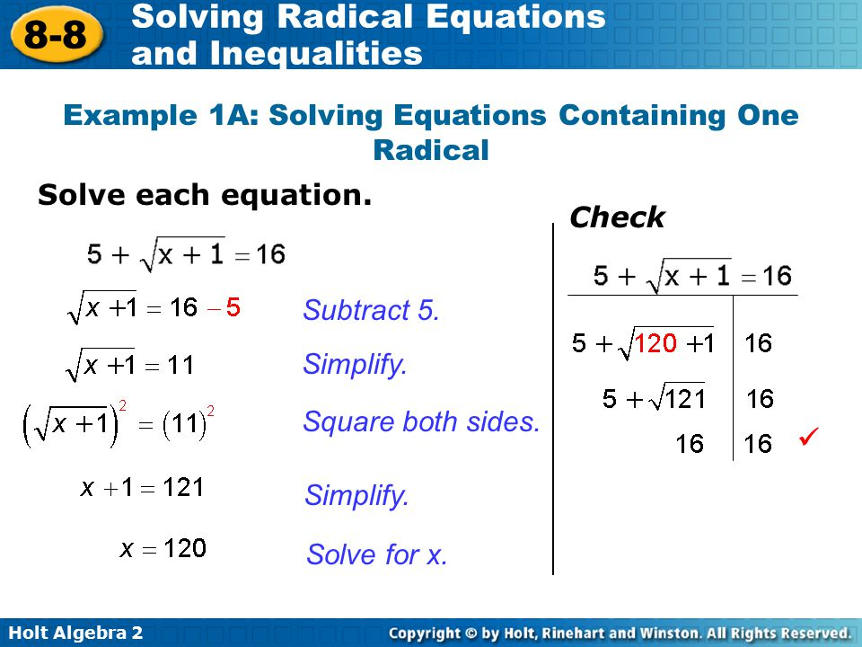 Example 1A: Solving Equations Containing One Radical