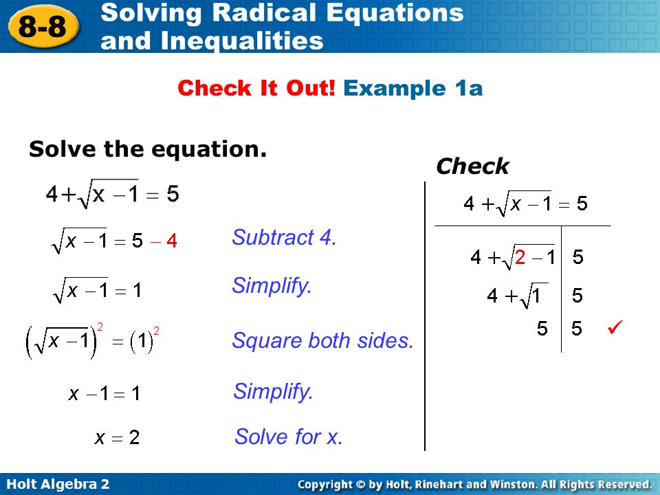 Check It Out! Example 1a Solve the equation. Check. Subtract 4. Simplify.  Square both sides.