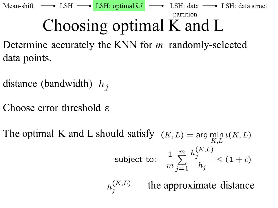 Choosing optimal K and L