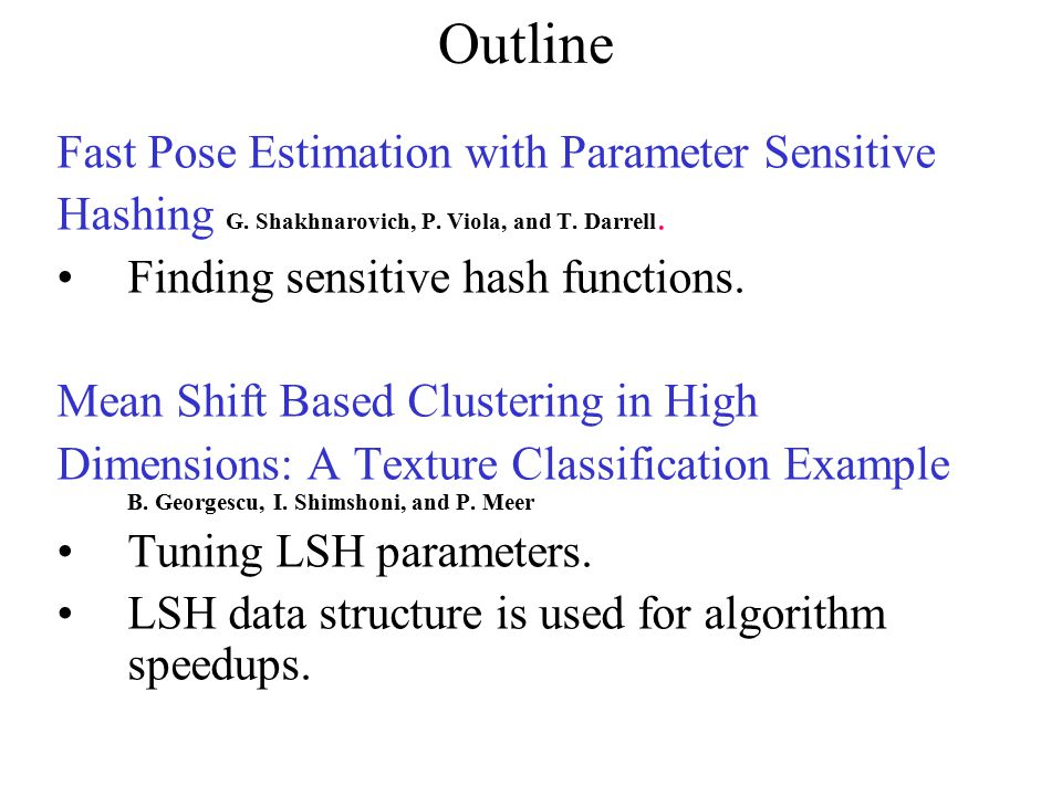Outline Fast Pose Estimation with Parameter Sensitive