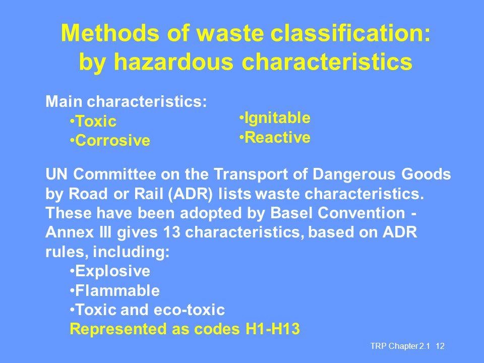 Methods of waste classification: by hazardous characteristics