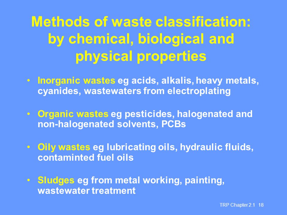 Methods of waste classification: by chemical, biological and physical properties