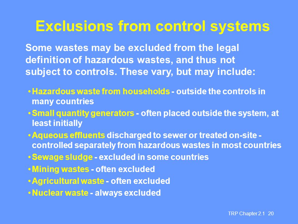 Exclusions from control systems