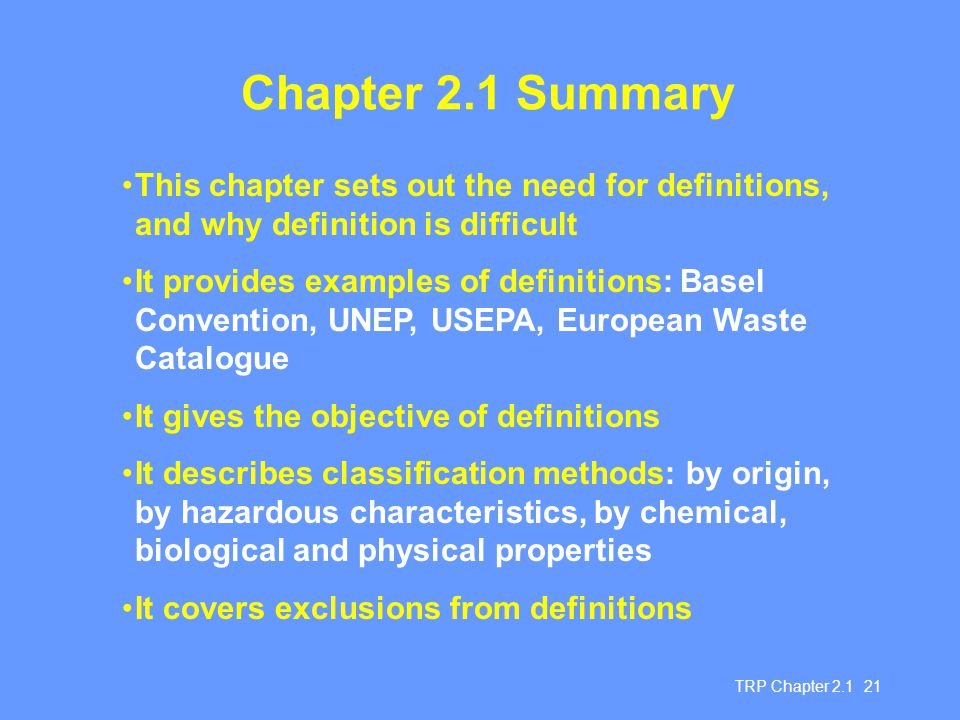Chapter 2.1 Summary This chapter sets out the need for definitions, and why definition is difficult.