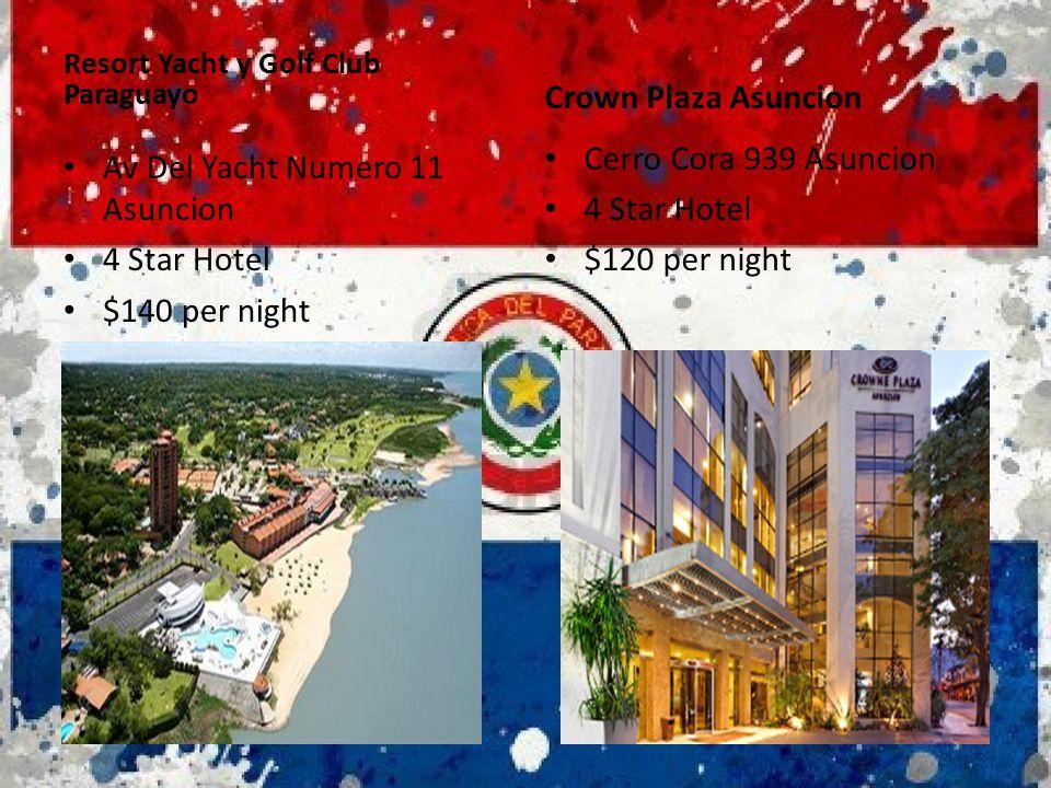 Av Del Yacht Numero 11 Asuncion 4 Star Hotel $140 per night