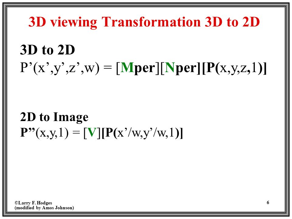 3D viewing Transformation 3D to 2D