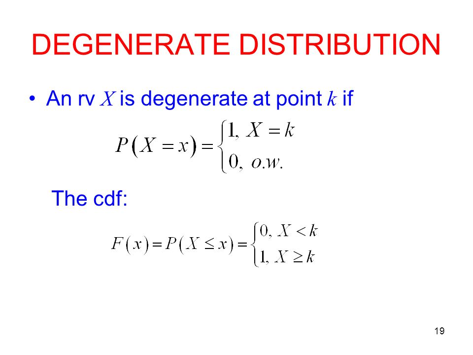 DEGENERATE DISTRIBUTION