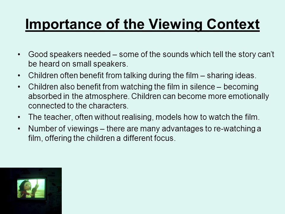 Importance of the Viewing Context