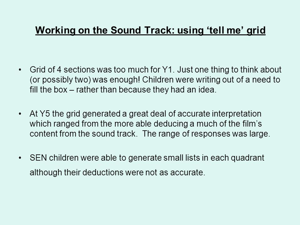 Working on the Sound Track: using 'tell me' grid