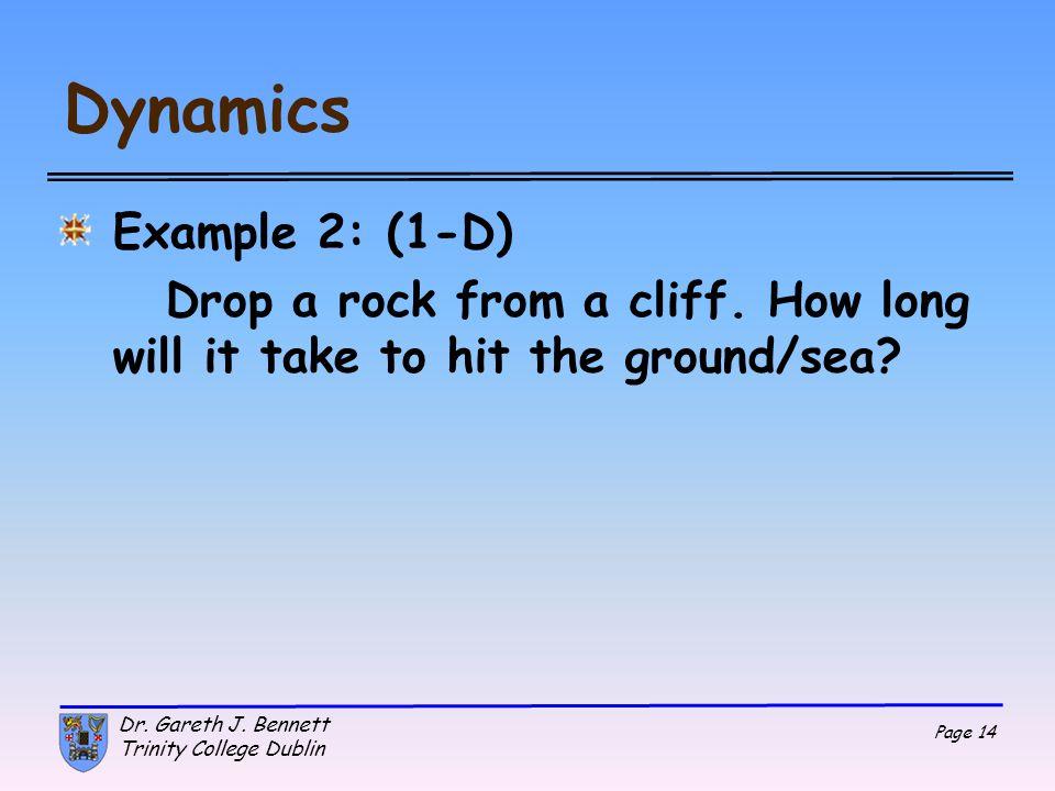 Dynamics Example 2: (1-D)