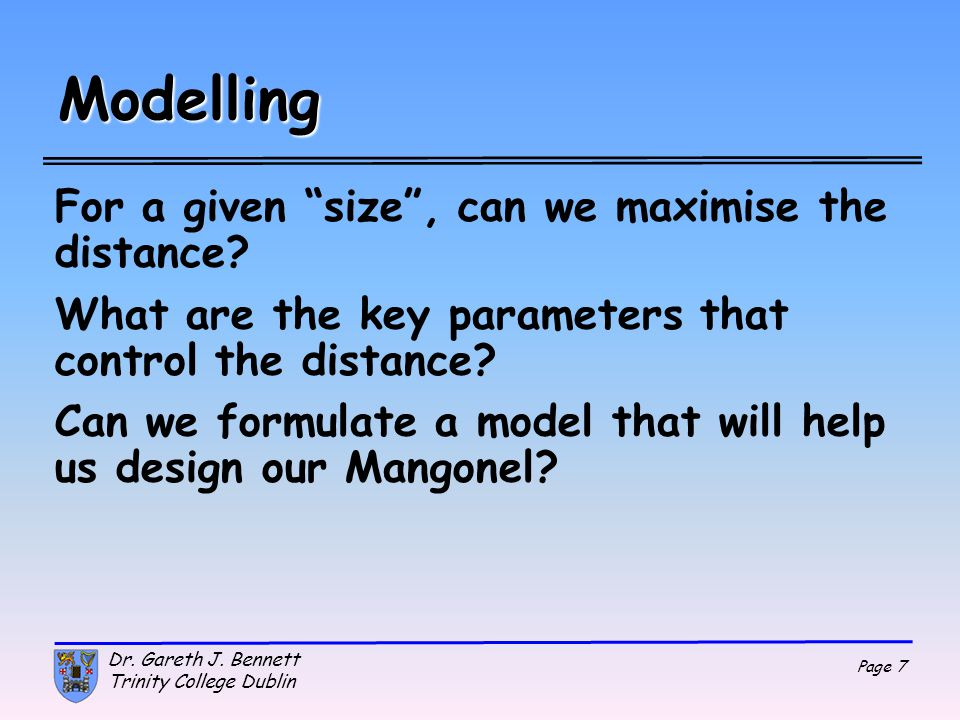 Modelling For a given size , can we maximise the distance