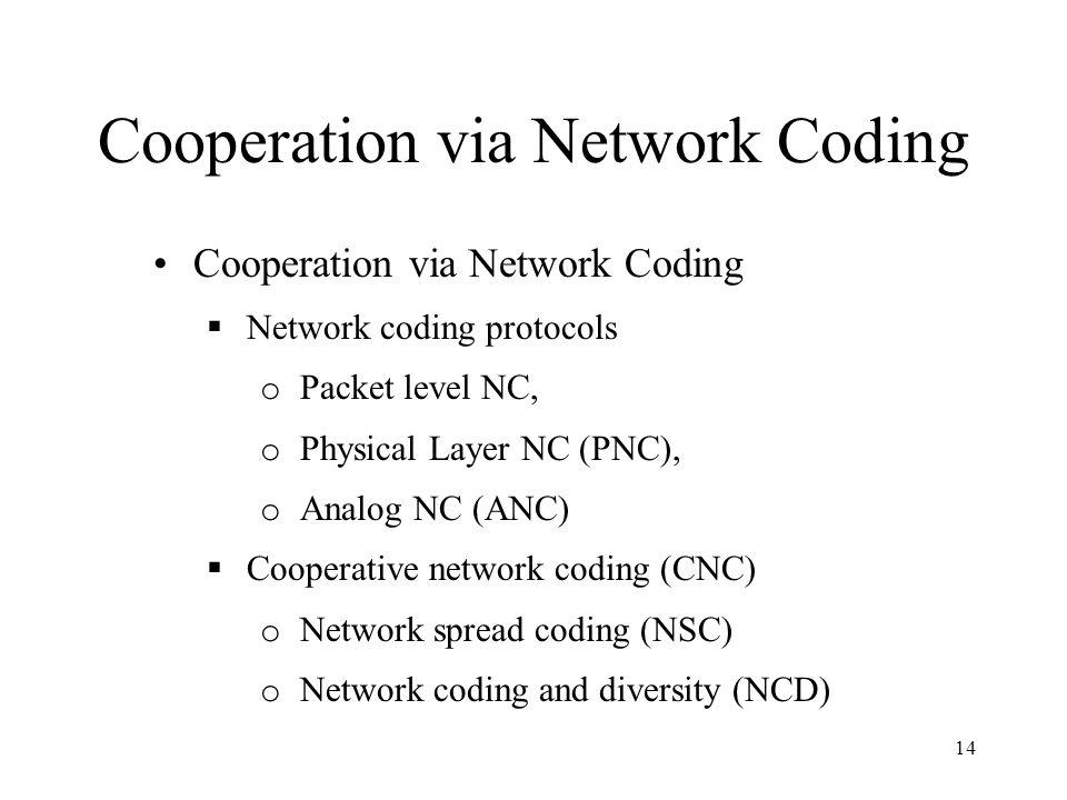 Cooperation via Network Coding
