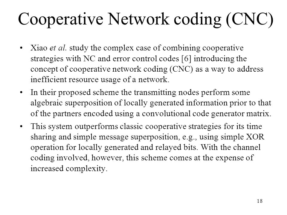 Cooperative Network coding (CNC)