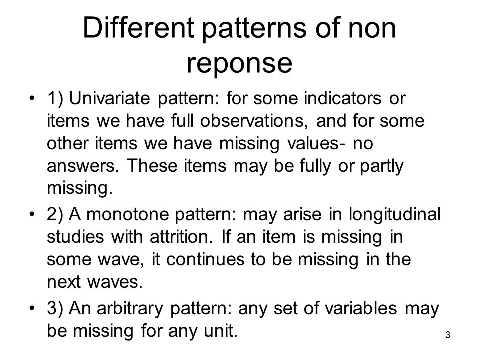 Different patterns of non reponse