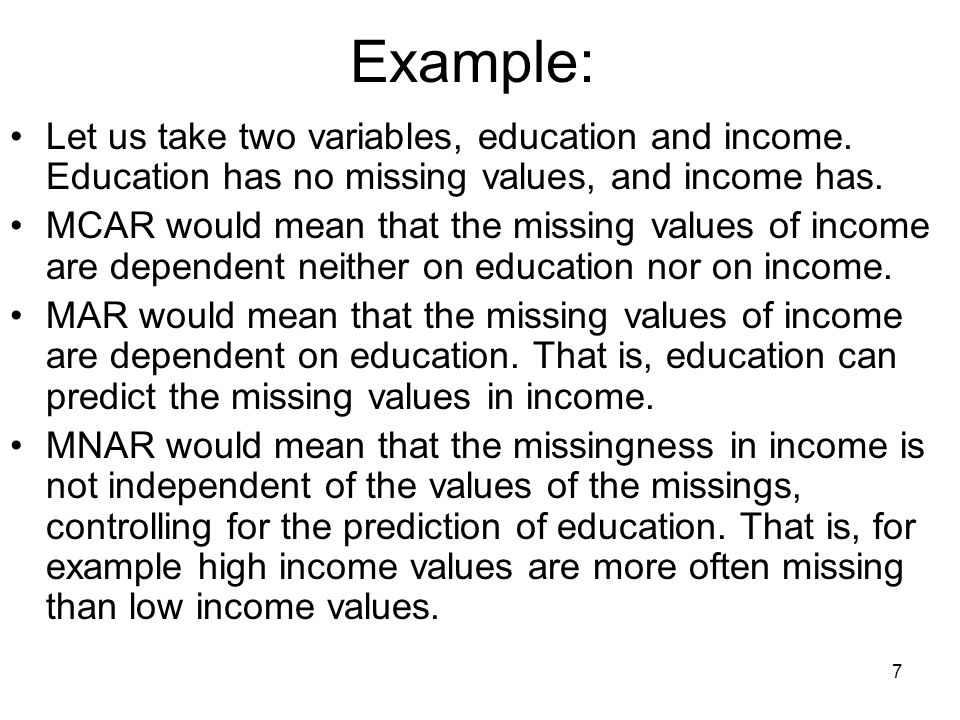 Example: Let us take two variables, education and income. Education has no missing values, and income has.
