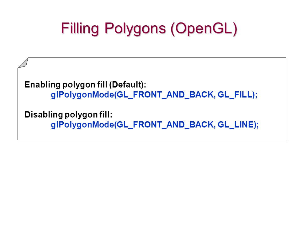 Filling Polygons (OpenGL)