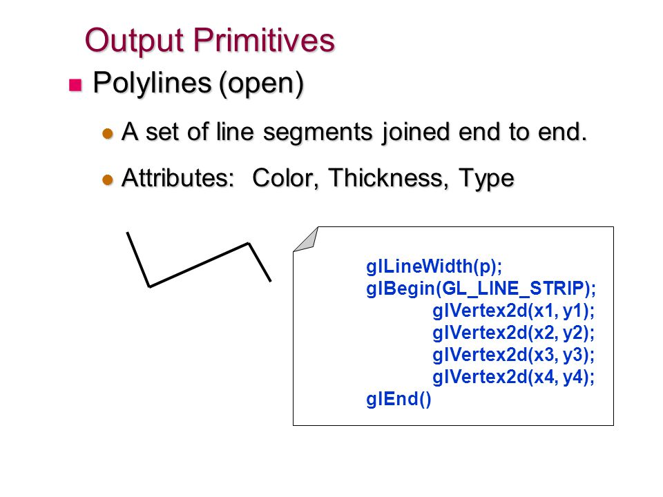 Output Primitives Polylines (open)