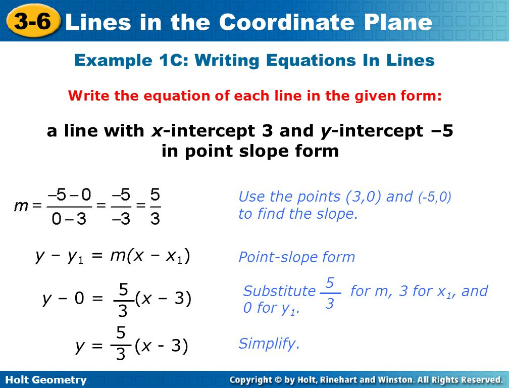 a line with x-intercept 3 and y-intercept –5 in point slope form