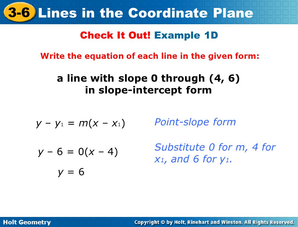 a line with slope 0 through (4, 6) in slope-intercept form