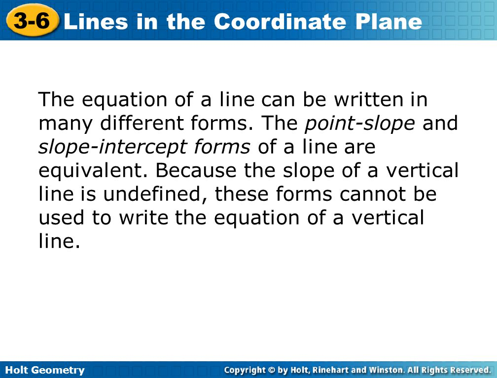 The equation of a line can be written in many different forms