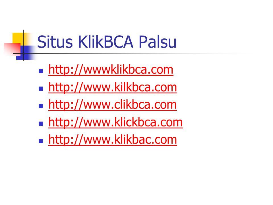 Situs KlikBCA Palsu http://wwwklikbca.com http://www.kilkbca.com