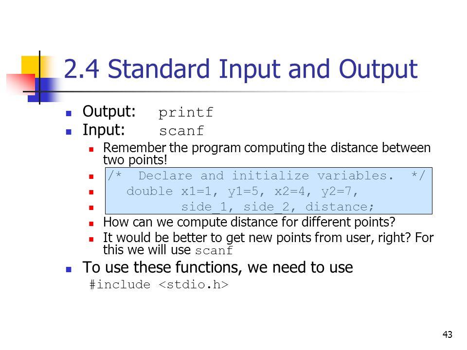2.4 Standard Input and Output