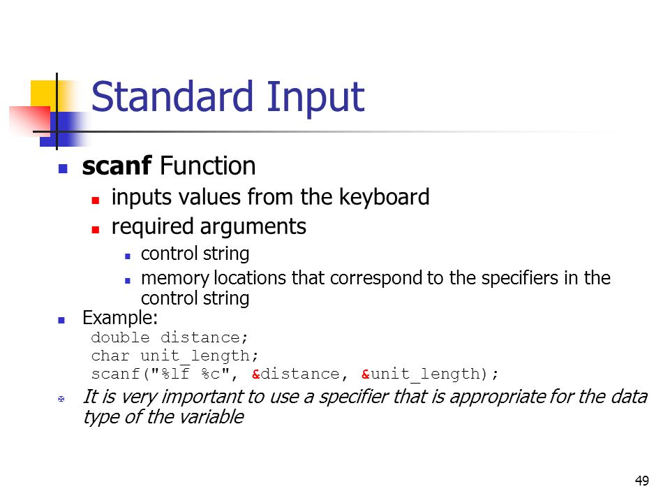 Standard Input scanf Function inputs values from the keyboard