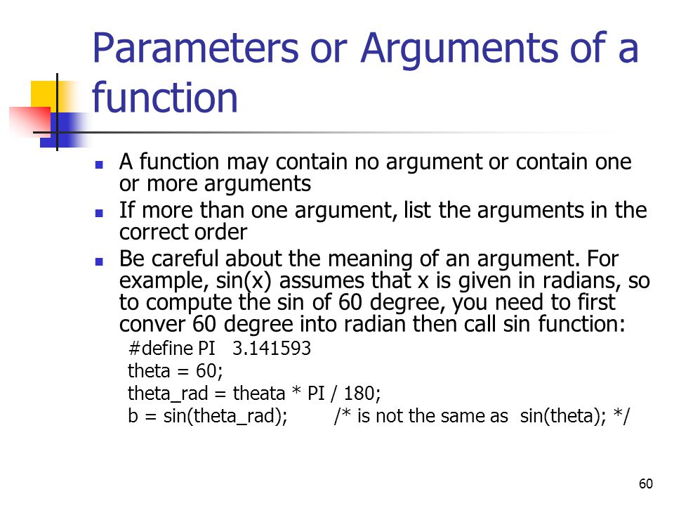 Parameters or Arguments of a function