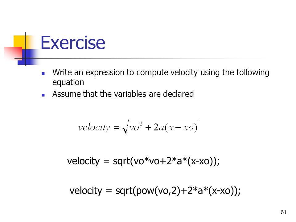 Exercise velocity = sqrt(vo*vo+2*a*(x-xo));