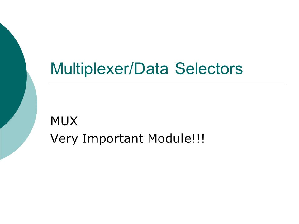 Multiplexer/Data Selectors