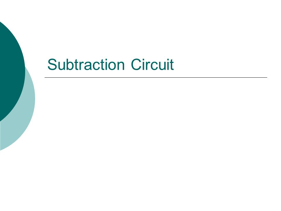 Subtraction Circuit