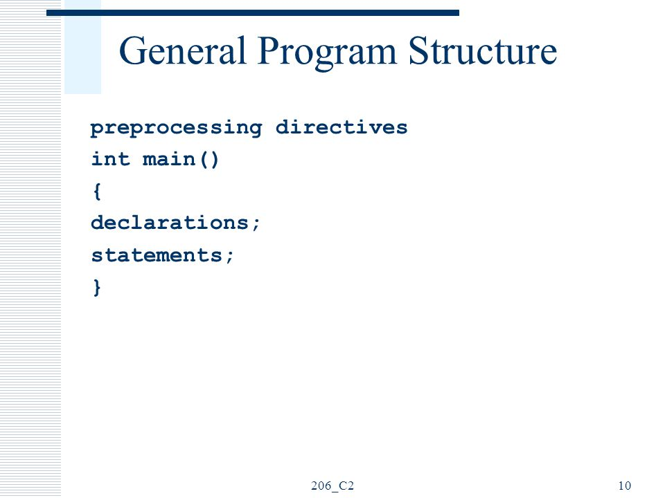 General Program Structure