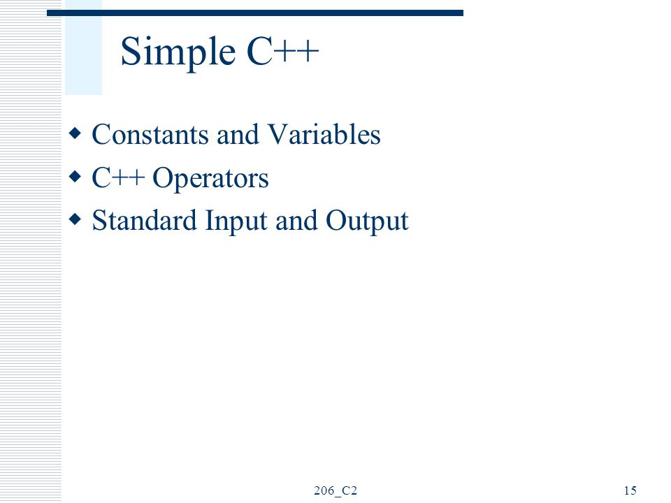 Simple C++ Constants and Variables C++ Operators