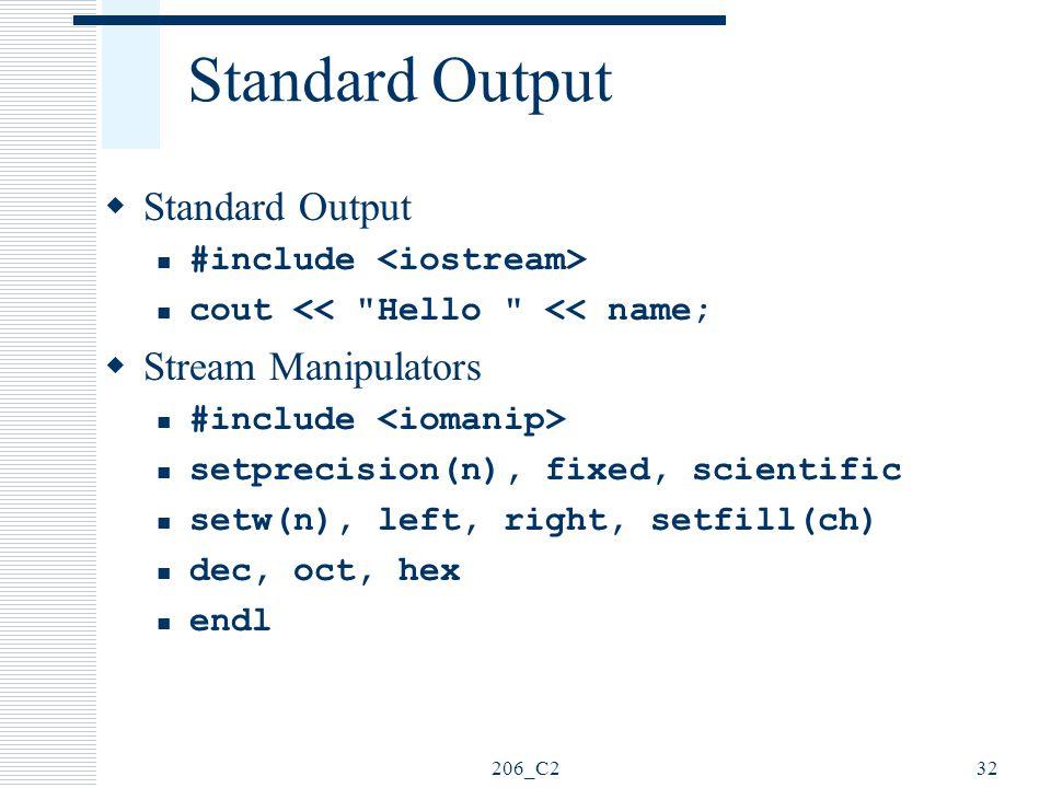 Standard Output Standard Output Stream Manipulators