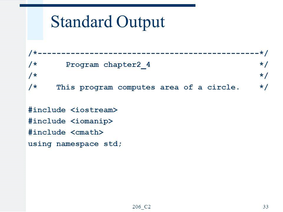 Standard Output /*-----------------------------------------------*/