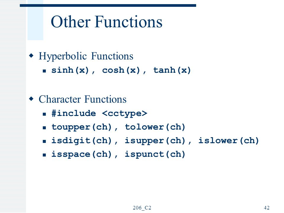 Other Functions Hyperbolic Functions Character Functions