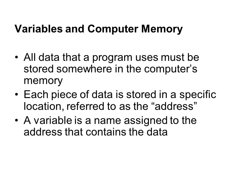 Variables and Computer Memory