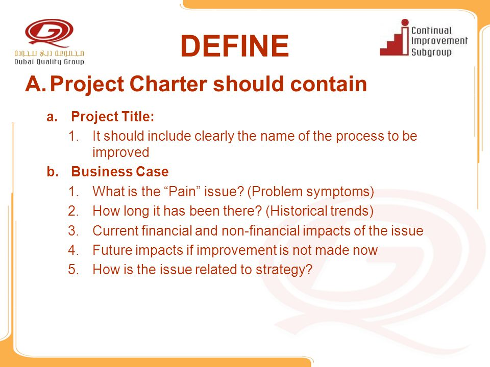 DEFINE Project Charter should contain Project Title: