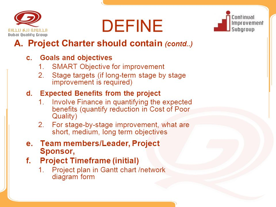 DEFINE Project Charter should contain (contd..)