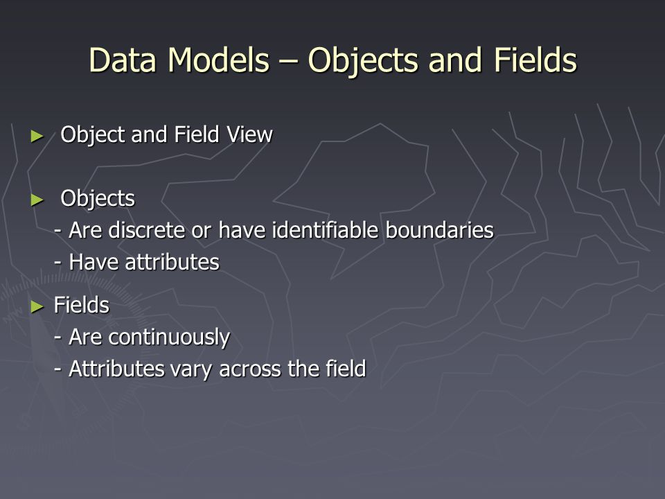 Data Models – Objects and Fields