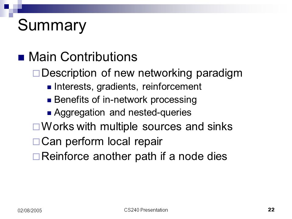 Summary Main Contributions Description of new networking paradigm