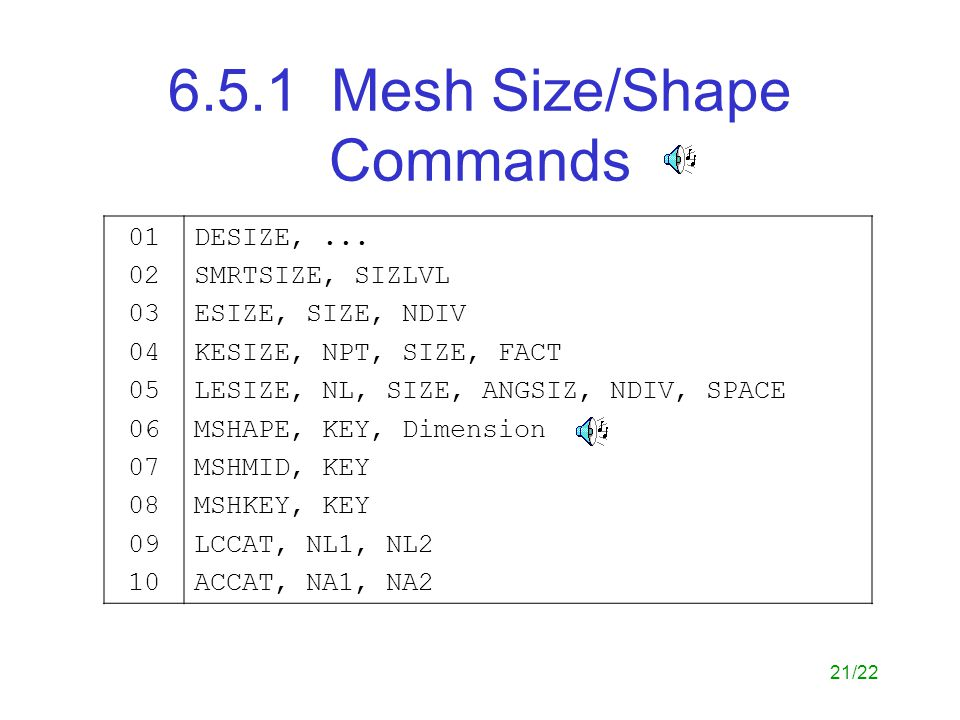 6.5.1 Mesh Size/Shape Commands