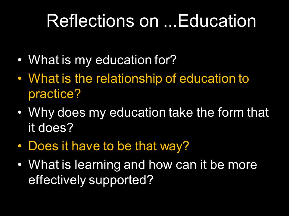 Reflections on ...Education
