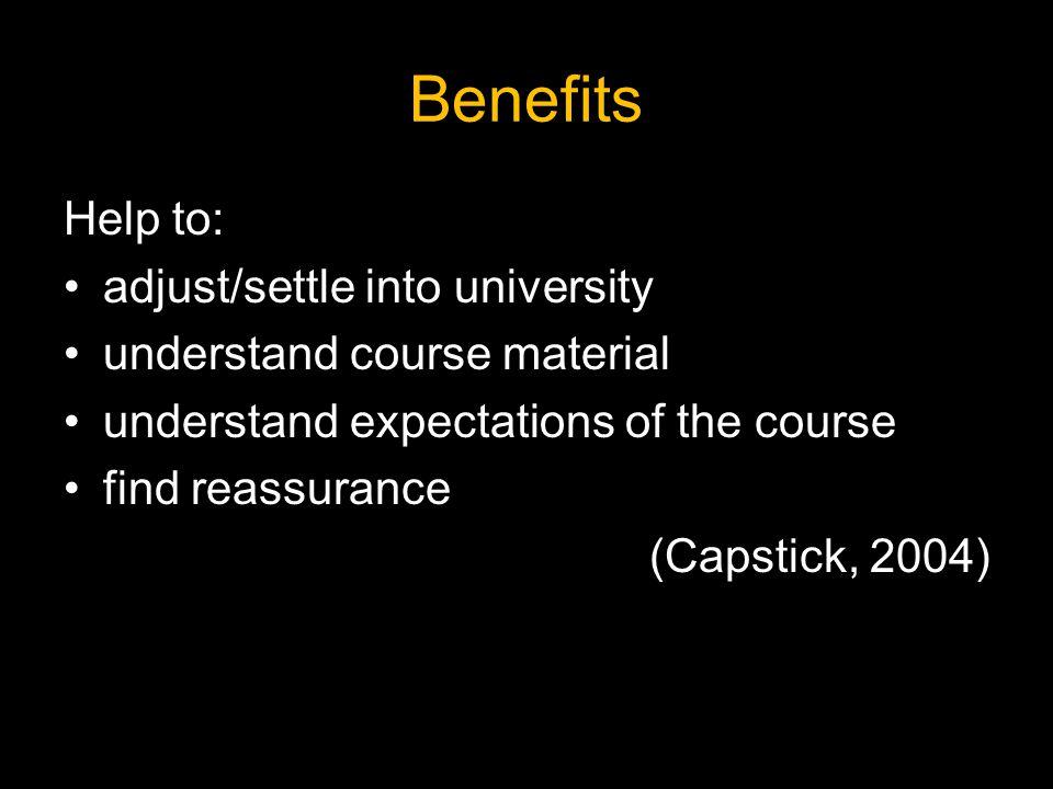 Benefits Help to: adjust/settle into university