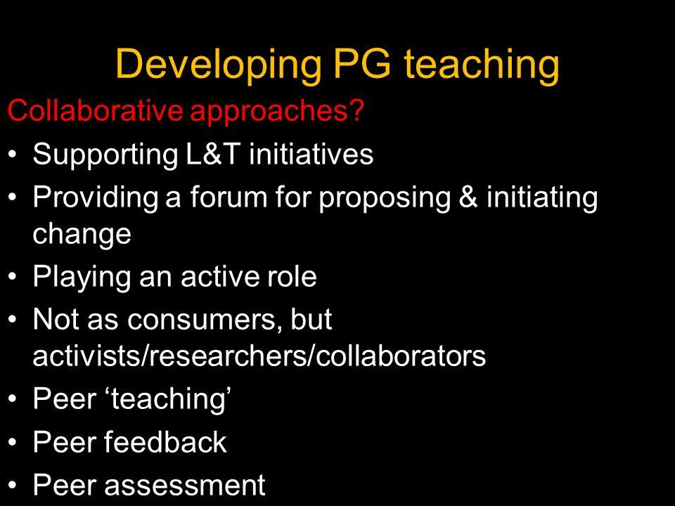 Developing PG teaching