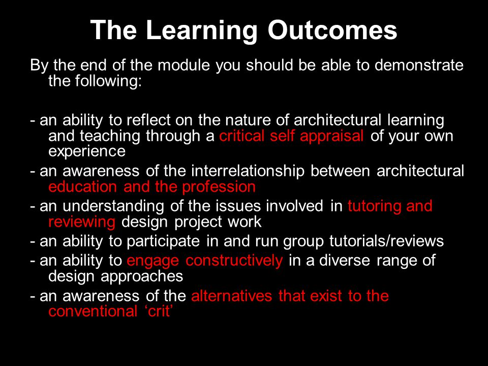 The Learning Outcomes By the end of the module you should be able to demonstrate the following: