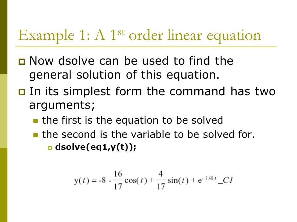 Example 1: A 1st order linear equation