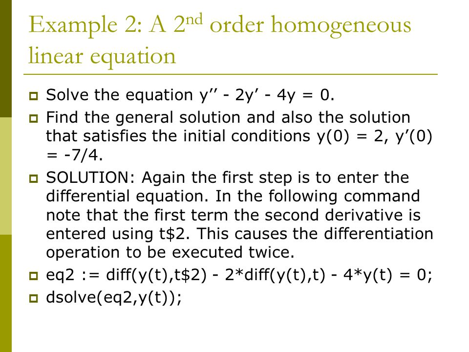 Example 2: A 2nd order homogeneous linear equation