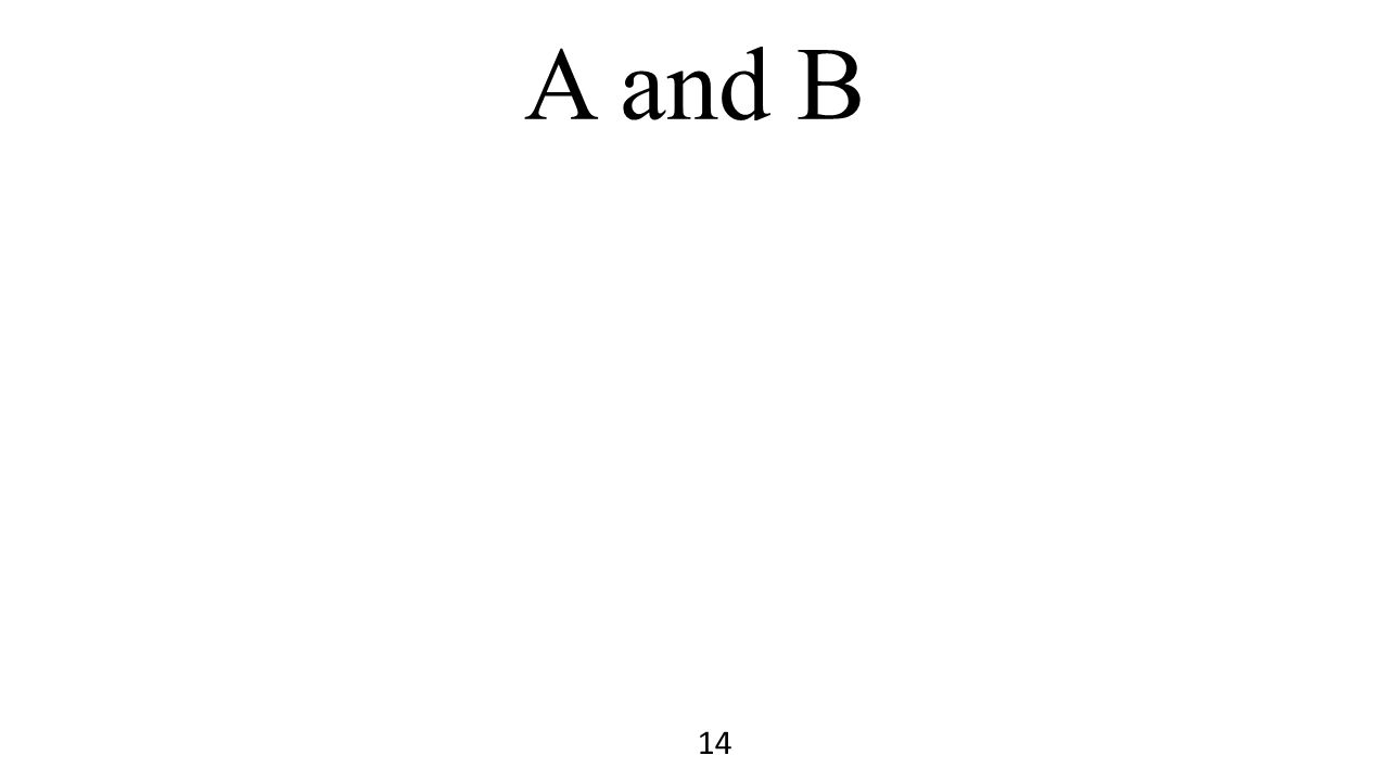 A and B 14