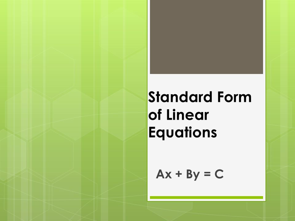 Standard Form of Linear Equations